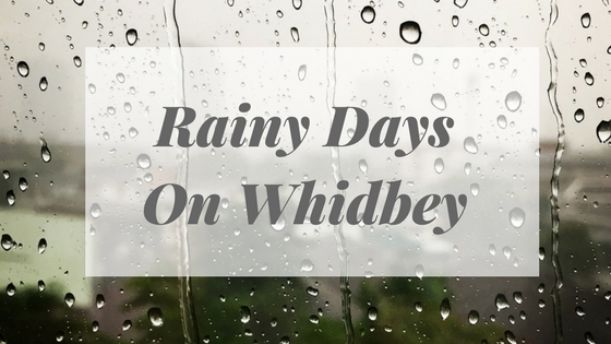 Rainy Days On Whidbey